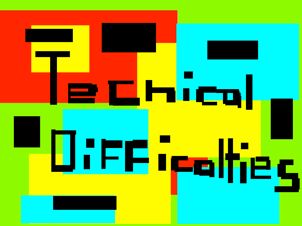 background scene - Technical difficaties
