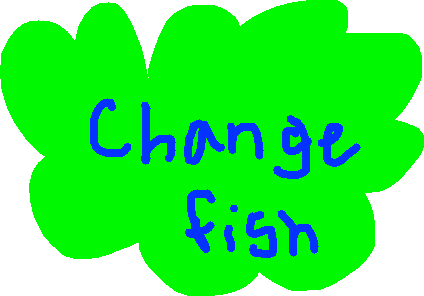 drawing1 - Change Fish!