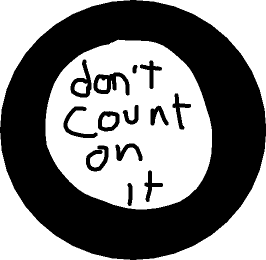 ball - don't count on it