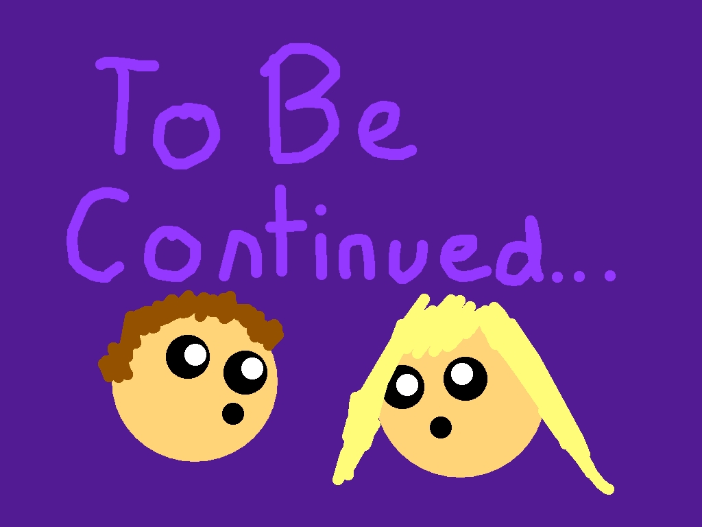 to be continued - drawing