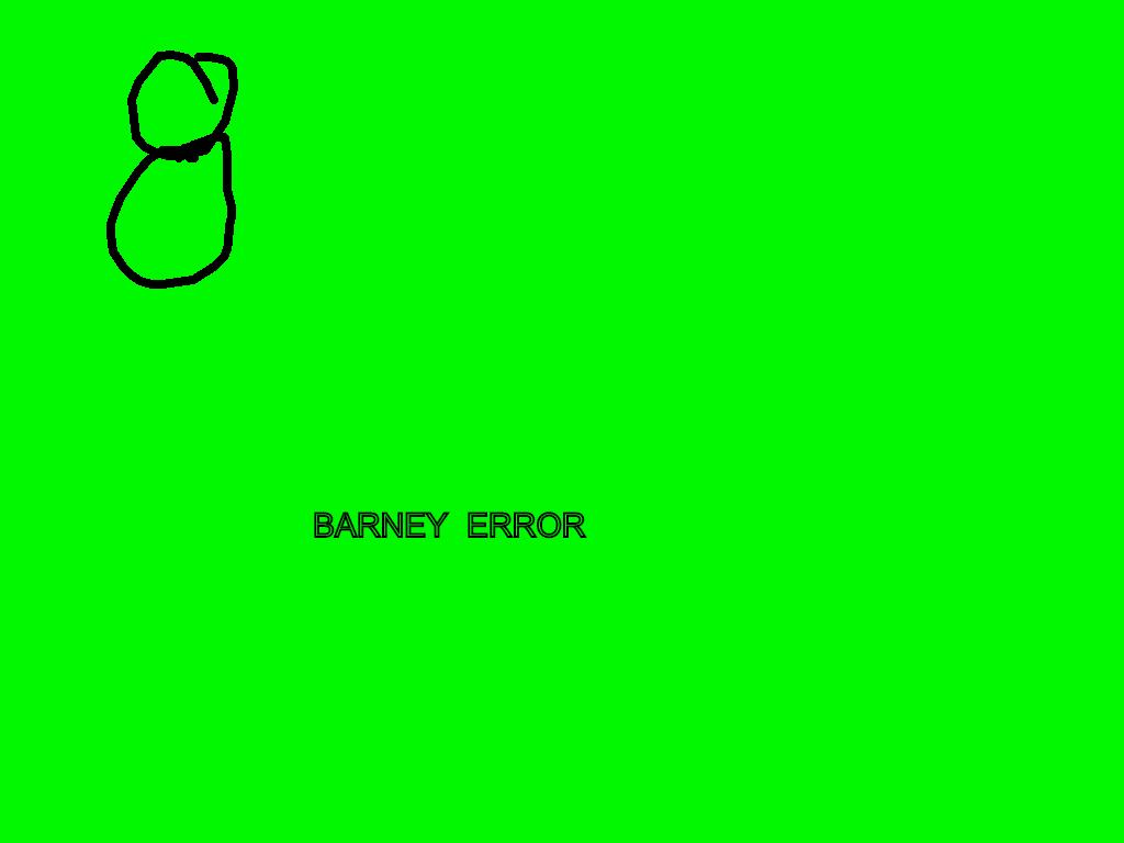 Barney Error V3 | Tynker