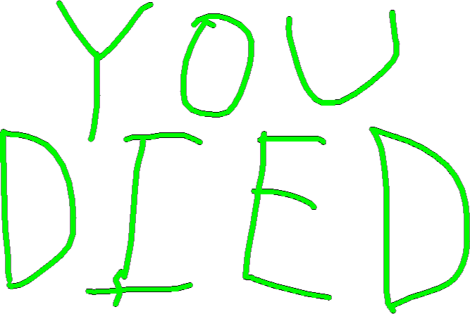 YOU DIED - drawing copy 1