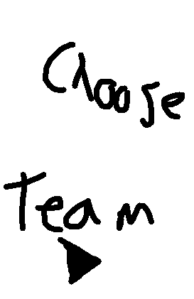 choose team - choose team