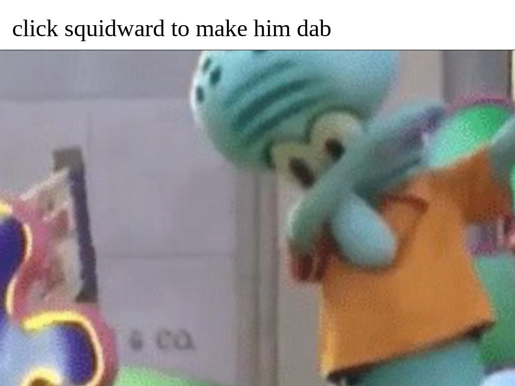 Squidward Dab 1 Tynker