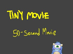 Tiny Movie